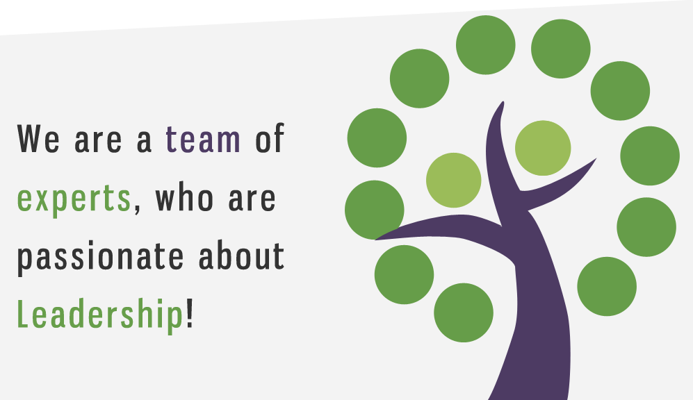team of experts, passionate about Leadership